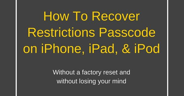 How To Recover Restrictions Passcode on iPhone, iPad, and