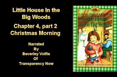 Little House In The Big Woods Chapter 4 Part 2 Christmas Morning