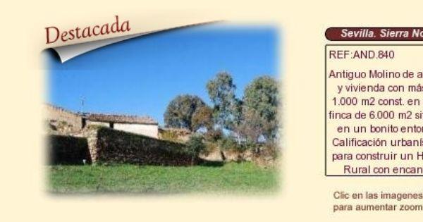 And840 Sierra Norte De Sevilla Guadalcanal Molino De Aceite En Venta Casas Rurales En Venta Cortijos En Venta Casas En Venta