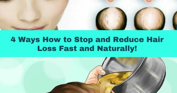 4 Ways How to Stop and Reduce Hair Loss Fast and Naturally ...