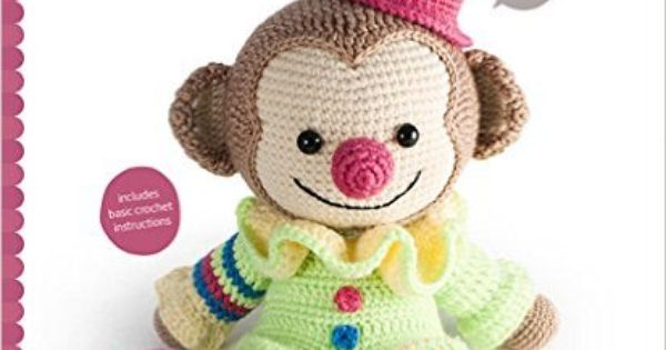 Amazon.fr - Amigurumi Circus: Seriously Cute Crochet ...