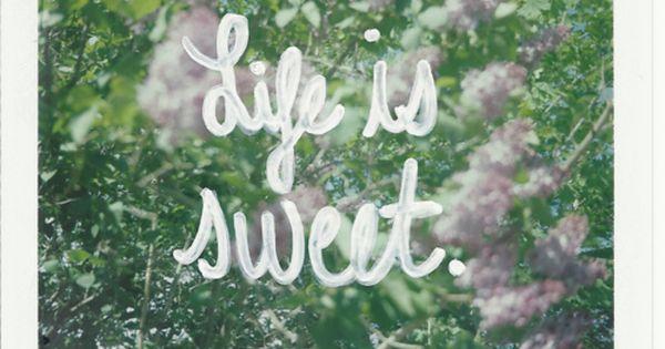 #sweet life quote