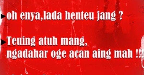 Gambar Kata Kata Lucu Gokil Bahasa Sunda Lucu Ungkapan Lucu