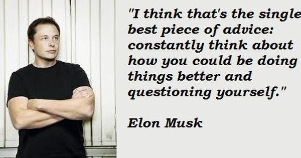 Elon Musk Quotes: Amazing Quote From Elon Musk….admire Him The Most. #quote