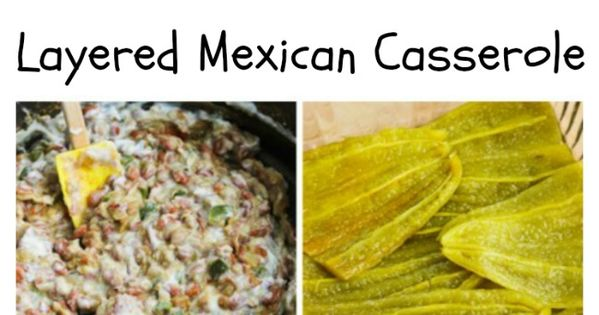 Green Chile and Pinto Bean Layered Mexican Casserole | Pinto Beans ...