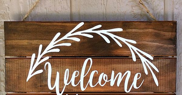 Vinyl Quot Welcome Home Quot Pallet Sign Free Silhouette Cut