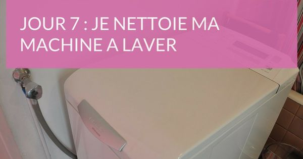Comment nettoyer son lave linge d co et d coration for Comment nettoyer son lave linge