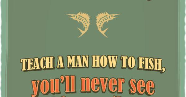 Teach A Man To Fish - Humor