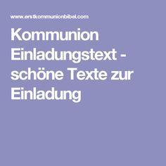 Kommunion Einladungstext Schone Texte Zur Einladung Einladung
