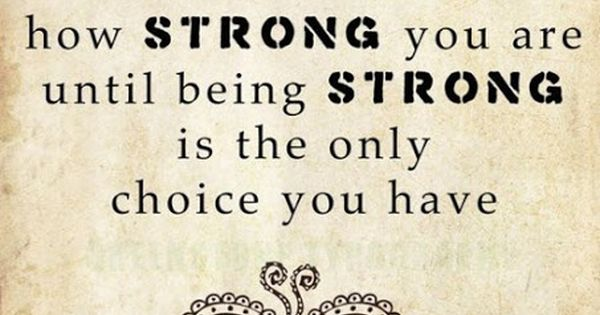 Stay Strong Strength Quotes