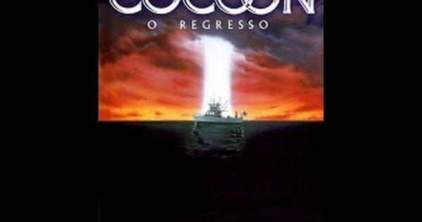 Cocoon 2 O Regresso Assistir Filme Completo Dublado Youtube