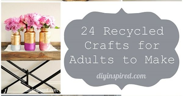 24 cheap recycled crafts for adults to make craft for Recycled craft ideas for adults