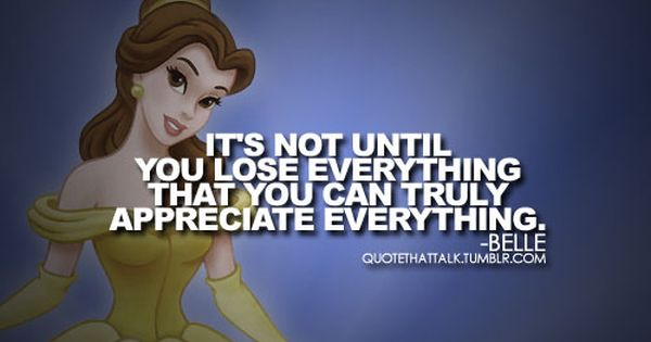 Disney sayings | ... Disney Princess. disney princess quotes. belle. belle quotes.