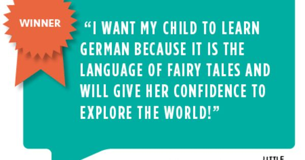 Why Our Winner Danielle Wants Her Child To Learn German Learn German Words Learning