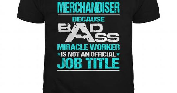 JUNIOR-MERCHANDISER Job Shirts Pinterest Funny, Shopping and
