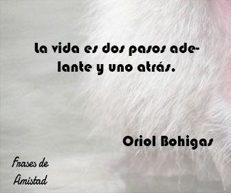 Frases Filosoficas De La Vida De Oriol Bohigas Frases De