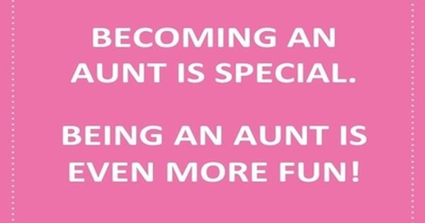 29 Best Being An Aunt Quotes Aunt Quotes Niece Quotes Aunt Quotes Funny