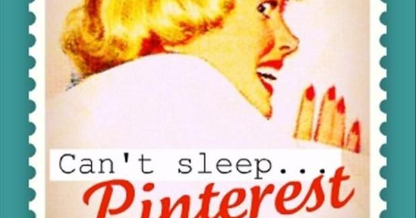 Can't Sleep! Pinterest Is Fetching More