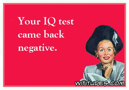 My IQ Test Came Back Negative Fridge Magnet