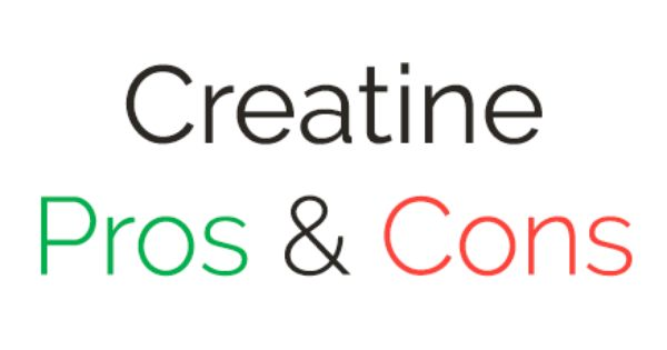 creatine pros cons Pros and cons of creatine cycling i received some letters about cycling creatine or not well, both methods work but there's is no real reason for cycling creatine.