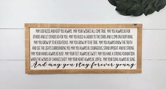 Forever Young And May You Stay Forever Young Fixer Upper Style
