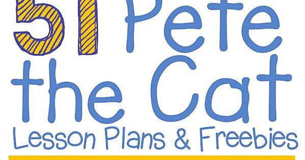 51 groovy pete the cat lesson plans and freebies organized teacher guided math and guided reading