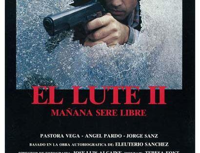 El Lute Ii Mañana Seré Libre 1988 Esp Tt0095559 C Jose Nieto Peliculas Productor Ejecutivo