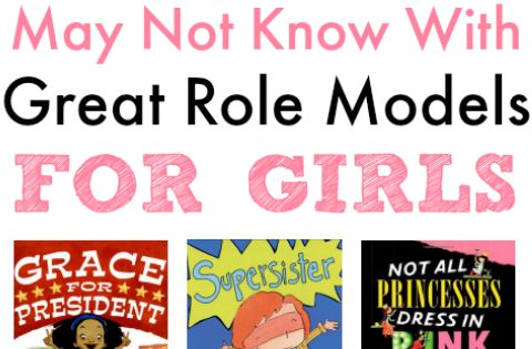 Books You Might Not Have Read with Great Role Models for Girls.-