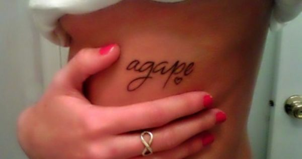 FIFTH TATTOO IDEA !! :) :) agape means unconditional love in Greek.