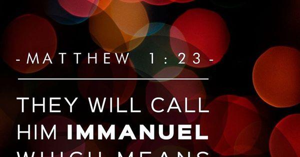 Matthew 1:23 https://www.facebook.com/ourdailybread/photos ...
