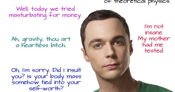 Sheldon Cooper Quotes – The Big Bang Theory- I really wonder if