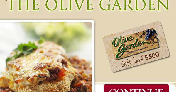 Receive In Free Gift Cards To The Olive Garden Coupons