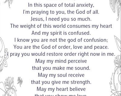 A Prayer to Overcome Anxiety- Though I personally have only experienced bouts