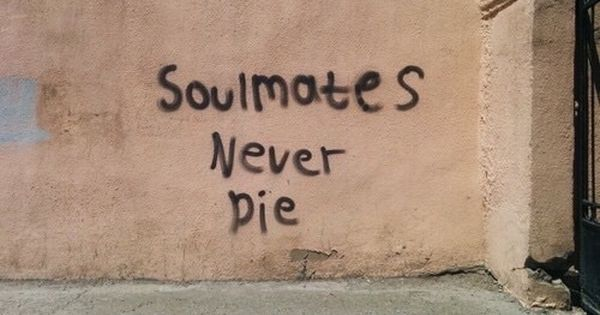 Lol I Read Soulmates Never Pie Quotes