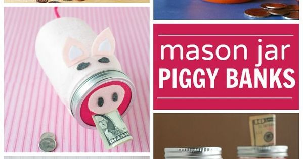 Mason jar piggy banks for kids project ideas pinterest for Mason jar piggy bank