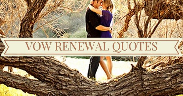 Renewing Wedding Vows Quotes: Second Weddings, Wedding And Marriage