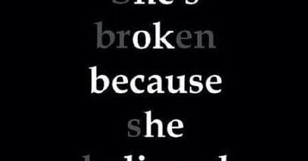 Shes Broken, Hes Ok Broken Heartbroken Ok Sad Quotes