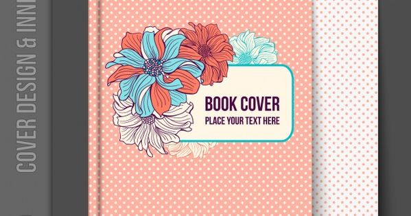 Download Floral Book Cover Design For Free Cover Design Book Design Book Cover Design