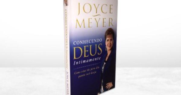 Livro Conhecendo Deus Intimamente Joyce Meyer Loja Gospel