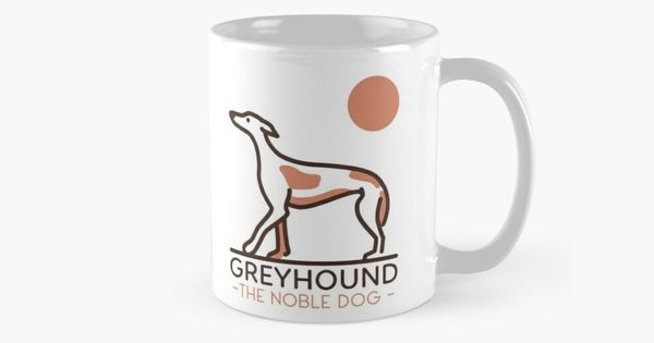 Greyhound Mum Mug Cute /& funny gifts for all Greyhound owners /& lovers!