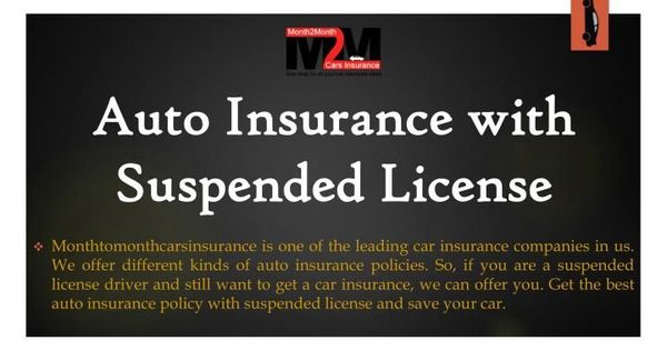 Acquire The Best Auto Insurance For Suspended License Car Drivers Online With Images Car Insurance Driver Online Suspended License