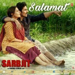 Salamat Sarbjit Arijit Singh Mp3 Song Download Mp3 Song Download Mp3 Song Songs