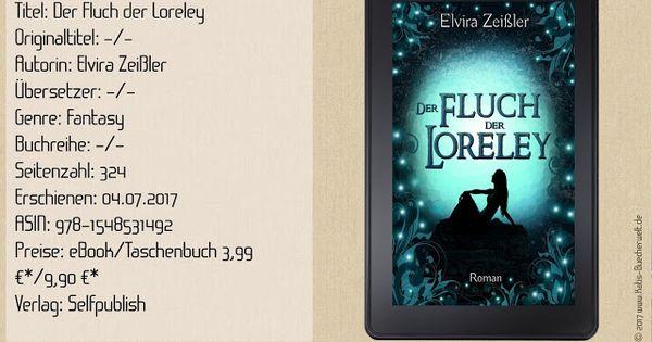 Der Fluch Der Loreley Ist Ein Solider Jugendroman Mit Mystischem Hintergrund Und Fantasyanteil Eine Nette Geschichte Fur Zwisc Bucher Horbuch Taschen Bucher