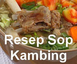 Resep Membuat Sop Daging Kambing Bumbu Spesial Enak Resep Memasak Resep Masakan