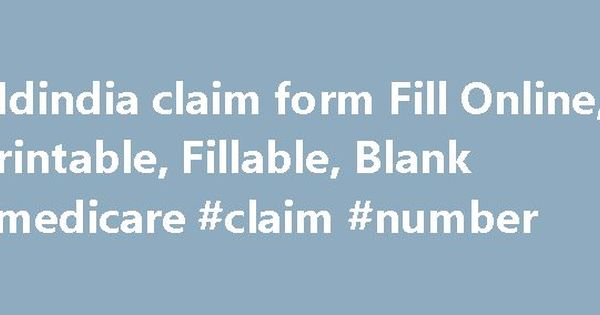 Mdindia claim form Fill Online, Printable, Fillable, Blank - medicare form