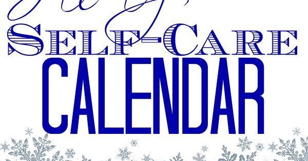 Self Made Calendar Photo : January self care calendar free monthly