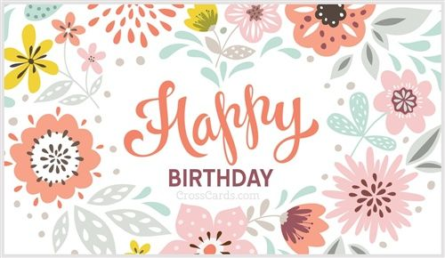 Happy Birthday With Images Happy Birthday Greeting Card