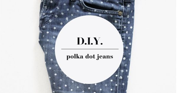 polka dotted jeans diy at a merry mishap - fashiondiy polkadots womensfashion