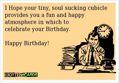 IHopeyourtinysoulsuckingcubicleprovidesyouafunand – Dilbert Birthday Cards