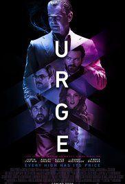 Urge 2016 Movie Posters Movie Posters Design Best Movie Posters